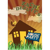 Zach Deputy: House Party