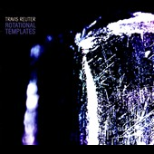 Travis Reuter: Rotational Templates [Digipak]