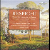 Resphighi: Works for Piano and Orchestra / Bartoli