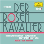 Strauss: Der Rosenkavalier / Anna Tomowa-Sintow, Agnes Baltsa, Janet Perry, Kurt Moll