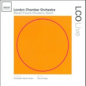 London Chamber Orchestra plays Ravel, Fauré, Poulenc, Ibert