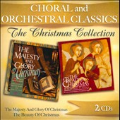 The Christmas Collection: Choral and Orchestral Classics