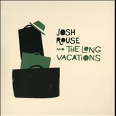 Josh Rouse/Josh Rouse and the Long Vacations: Josh Rouse & the Long Vacations [Digipak]