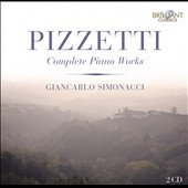Ildebrando Pizzetti: Complete Piano Works / Giancarlo Simonacci, piano