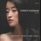 Rachmaninov, Medtner, Scriabin & Lyapunov: Piano Works / Chisato Kusunoki