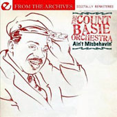 Count Basie: Ain't Misbehavin' - From the Archives