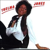 Thelma Jones (Soul Singer): Thelma Jones [Bonus Tracks]
