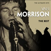 Van Morrison: The  Ultimate Hits: The Best