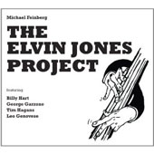 Michael Feinberg: The Elvin Jones Project [Digipak]