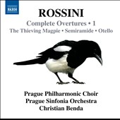 Rossini: Complete Overtures, Vol. 1 - Thieving Magpie; Semiramide; Otello / Christian Benda