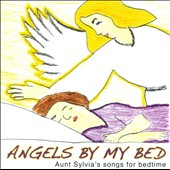 Sylvia Nelson Clarke: Angels By My Bed: Auntie Sylvia's Songs For Bedtime