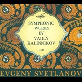 Symphonic Works by Vasily Kalinnikov - Symphonies 1&2; Intermezzos 1&2; Serenade for strings; overtures et al. / Svetlanov: