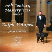 20th Century Masterpieces, Vol. 2. Alb&eacute;niz: Iberia; Ravel: La Valse; Griffes: Piano Sonata; Kapustin / Ralph Votapek, piano