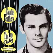 Charlie Feathers: Tip Top Daddy