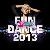 Various Artists: Fun Dance 2013