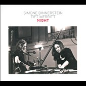 Simone Dinnerstein (Piano)/Tift Merritt: Night [Digipak]