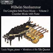 Stenhammar: Complete Solo Piano Music Vol 3 / Lucia Negro