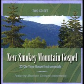 Various Artists: New Smokey Mountain Gospel: 23 Ole Time Gospel Instrumentals