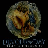 Devour the Day: Time & Pressure