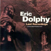 Eric Dolphy: Last Recordings