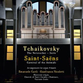 Tchaikovsky The Nutcracker Suite; Saint-Saens: Carnival of the Animals - arrangements for organ 4-hands / Emanuele Cardi; Gianfranco Nicoletti