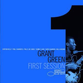 Grant Green: First Session