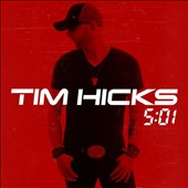 Tim Hicks: 5:01 *