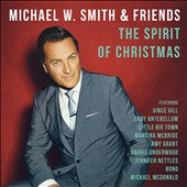 Michael W. Smith: The Spirit of Christmas *