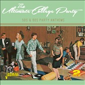 Various Artists: Ultimate College Party: 50S & 60S