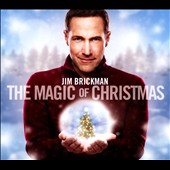 Jim Brickman: The  Magic of Christmas [Digipak]