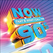 Various Artists: Now! That's What I Call the 90s [2014]