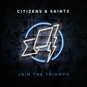 Citizens & Saints: Join the Triumph