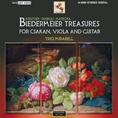 Biedermeier Treasures for Csakan, Viola and Guitar: Kreutzer, Diabelli & Matiegka / Trio Mirabell