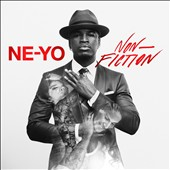 Ne-Yo: Non-Fiction [Clean Deluxe Version] *