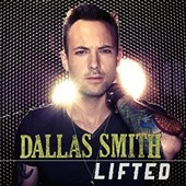 Dallas Smith (Canada): Lifted *
