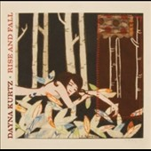 Dayna Kurtz: Rise and Fall [Digipak] [3/31]