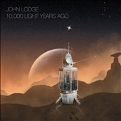 John Lodge: 10,000 Light Years Ago