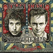 Various Artists: Dylan, Cash and the Nashville Cats: A New Music City