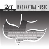Various Artists: 20th Century Masters: The Millennium Collection: The Best of Maranatha! Music
