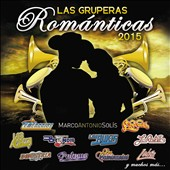 Various Artists: Las Gruperas Románticas 2015 [7/24]