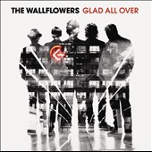 The Wallflowers: Glad All Over *