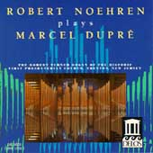 Robert Noehren Plays Marcel Dupré