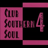 Various Artists: Club Southern Soul, Vol. 4