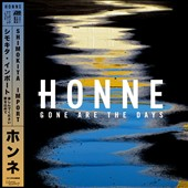 HONNE: Gone Are the Days [EP] *