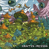 Various Artists: Krafted Friends