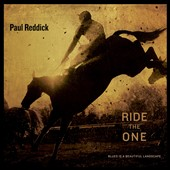 Paul Reddick: Ride the One [Slipcase]