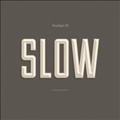 Starflyer 59: Slow [Digipak] *
