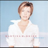 Martina McBride: Emotion