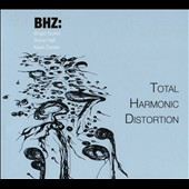 Mark Zanter/Steve Hall (Drums)/Brigid Burke: Total Harmonic Distortion [Blister]