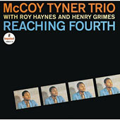 McCoy Tyner/The McCoy Tyner Trio: Reaching Fourth
